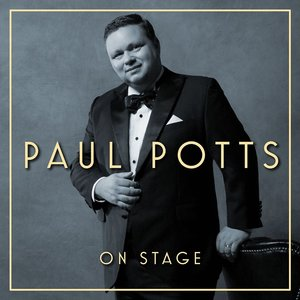 Paul Potts Releases 'On Stage'